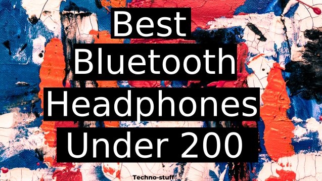Best-Bluetooth-Headphones-Under-200
