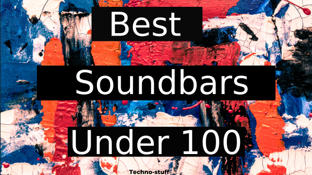 Best-soundbars-under-100