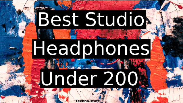best-studio-headphones-under-200