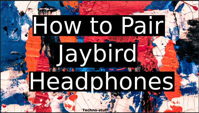 how-to-pair-jaybird-headphones