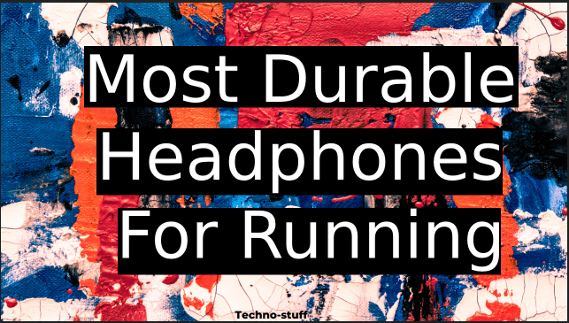 Most-Durable-Headphones-For-Running