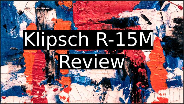 Klipsch-R-15M-Review